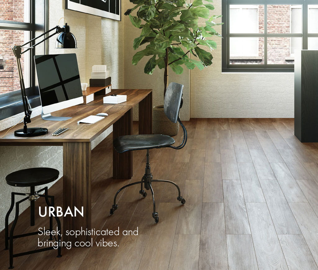 URBAN : Sleek, sophisticated and bringing cool vibes.